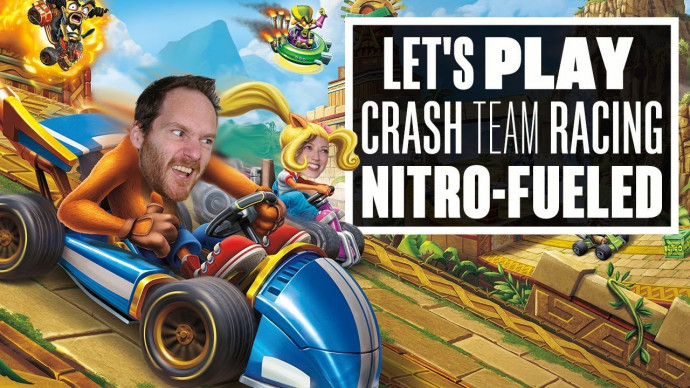Crash Team Racing Nitro-Fueled Gameplay - (Let's Play Crash Team Racing  Live)