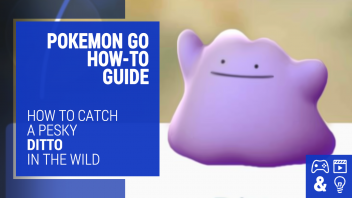 Pokemon Go Ditto How-To Guide